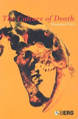 The Culture of Death - Noys, Benjamin