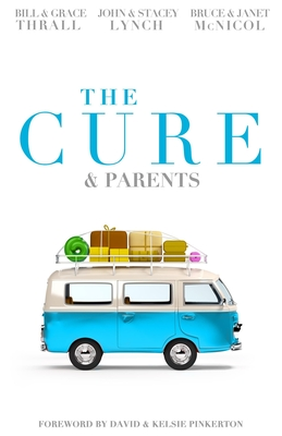 The Cure & Parents - Thrall, Bill, and Trueface, and McNicol, Bruce