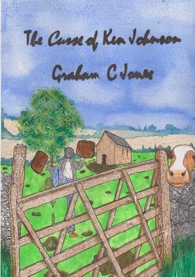 The Curse of Ken Johnson - Jones, Graham C