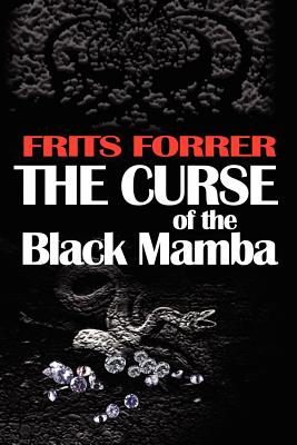 The Curse of the Black Mamba - Forrer, Frits