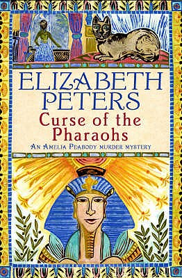 The Curse of the Pharaohs - Peters, Elizabeth