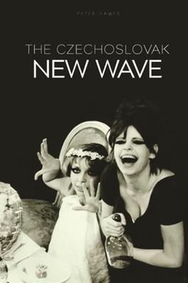 The Czechoslovak New Wave - Hames, Peter, Professor