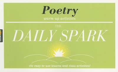 The Daily Spark Poetry: Warm-Up Activities - Sparknotes