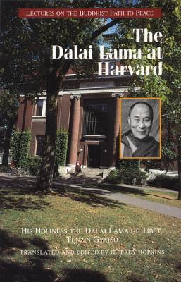 The Dalai Lama at Harvard - Hopkins, Jeffrey (Editor), and Dalai Lama, and Bstan-'Dzin-Rgy