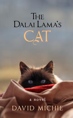 The Dalai Lama's Cat - Michie, David, PhD