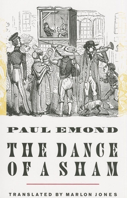 The Dance of a Sham - Emond, Paul, and Jones, Marlon (Translated by)