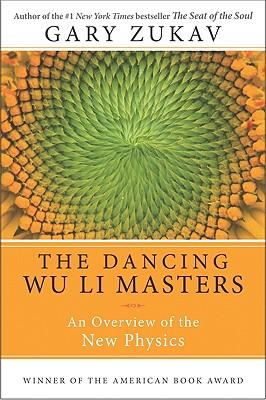 The Dancing Wu Li Masters - Zukav, Gary