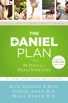 The Daniel Plan: 40 Days to a Healthier Life - Warren, Rick, D.Min.