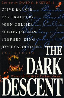 The Dark Descent - Barker, Clive, and Hartwell, David G (Editor), and Bradbury, Ray D