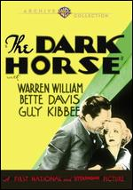 The Dark Horse - Alfred E. Green