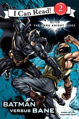 The Dark Knight Rises: Batman Versus Bane - Huelin, Jodi