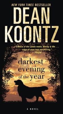 The Darkest Evening of the Year - Koontz, Dean R