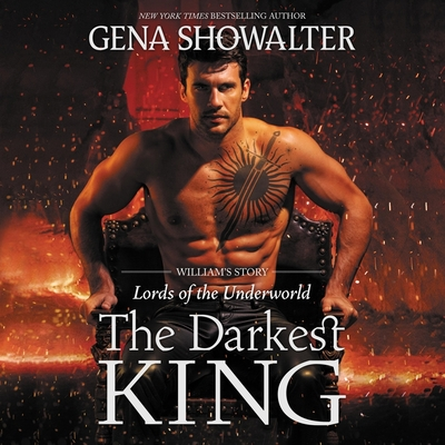 The Darkest King: William's Story - Showalter, Gena, and Bellmore, Max (Read by)