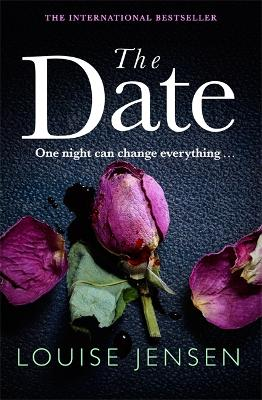 The Date: An unputdownable psychological thriller with a breathtaking twist - Jensen, Louise