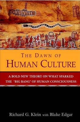 The Dawn of Human Culture - Klein, Richard G