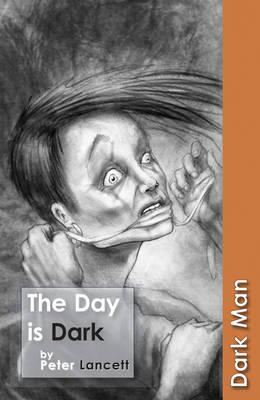 The Day Is Dark - Lancett, Peter