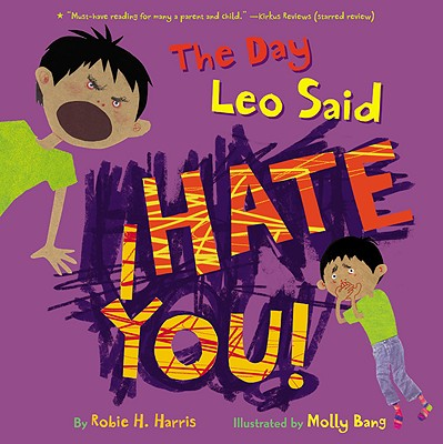 The Day Leo Said I Hate You! - Harris, Robie H