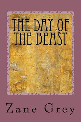 The Day of the Beast - Grey, Zane