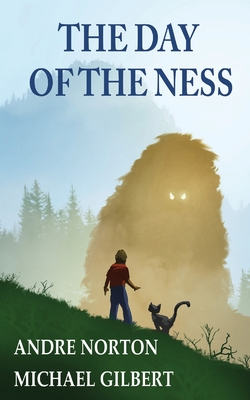 The Day of the Ness - Norton, Andre, and Gilbert, Michael