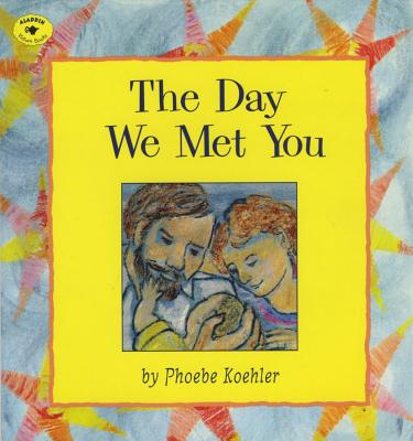 The Day We Met You -