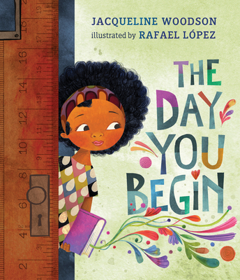 The Day You Begin - Woodson, Jacqueline