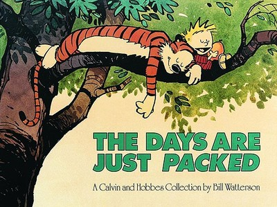 The Days Are Just Packed - Watterson, Bill