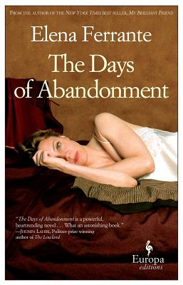 The Days of Abandonment - Ferrante, Elena
