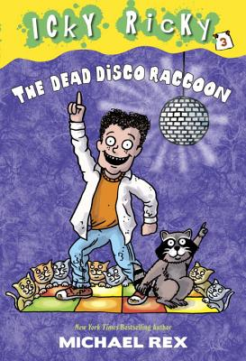 The Dead Disco Raccoon - Rex, Michael