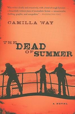 The Dead of Summer - Way, Camilla