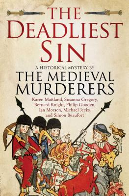 The Deadliest Sin - Medieval Murderers, The
