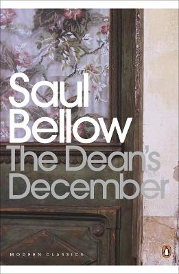 The Dean's December - Bellow, Saul