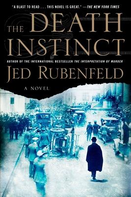 The Death Instinct - Rubenfeld, Jed
