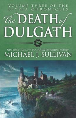 The Death of Dulgath - Sullivan, Michael J