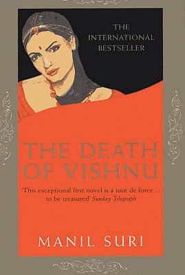 The Death of Vishnu - Suri, Manil