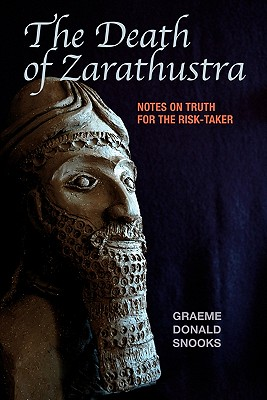 The Death of Zarathustra - Snooks, Graeme Donald