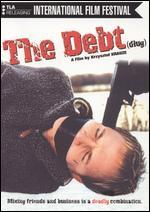 The Debt - Krzysztof Krauze