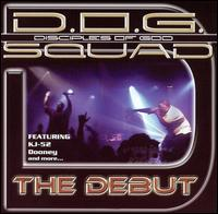 The Debut - D.O.G. Squad