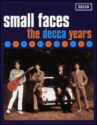 The Decca Years 1965-1967 - Small Faces