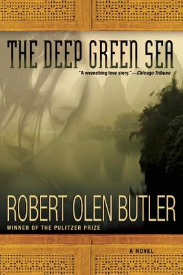 The Deep Green Sea - Butler, Robert Olen