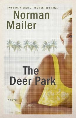 The Deer Park - Mailer, Norman