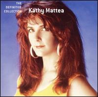 The Definitive Collection - Kathy Mattea
