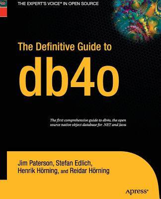 The Definitive Guide to Db4o - Paterson, Jim