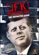 The Definitive Guide to the JFK Assassination