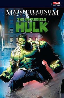 The Definitive Incredible Hulk. Writer, Stan Lee ... [Et Al.] - Lee, Stan
