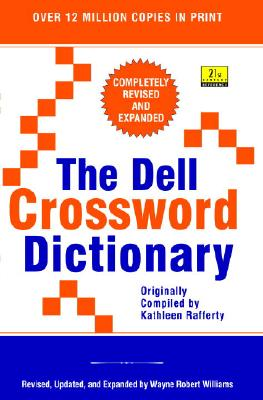 The Dell Crossword Dictionary - Williams, Wayne Robert