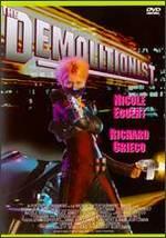 The Demolitionist - Robert Kurtzman