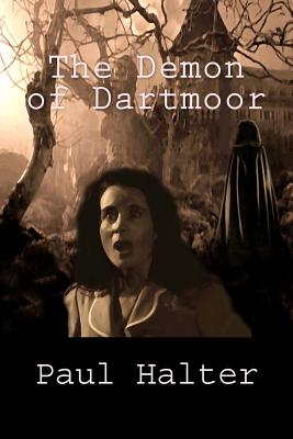 The Demon of Dartmoor - Halter, Paul, and Pugmire, John (Translated by)