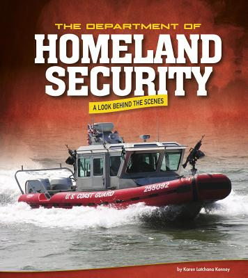 The Department of Homeland Security: A Look Behind the Scenes - Kenney, Karen