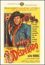 The Desperado - Thomas Carr