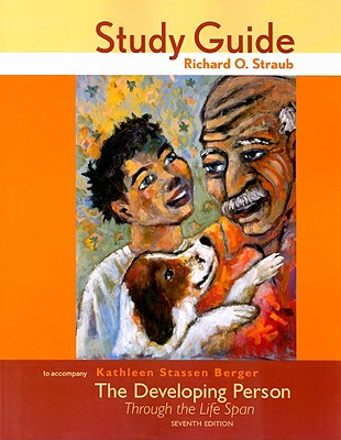 The Developing Person Through the Life Span - Straub, Richard O, Professor